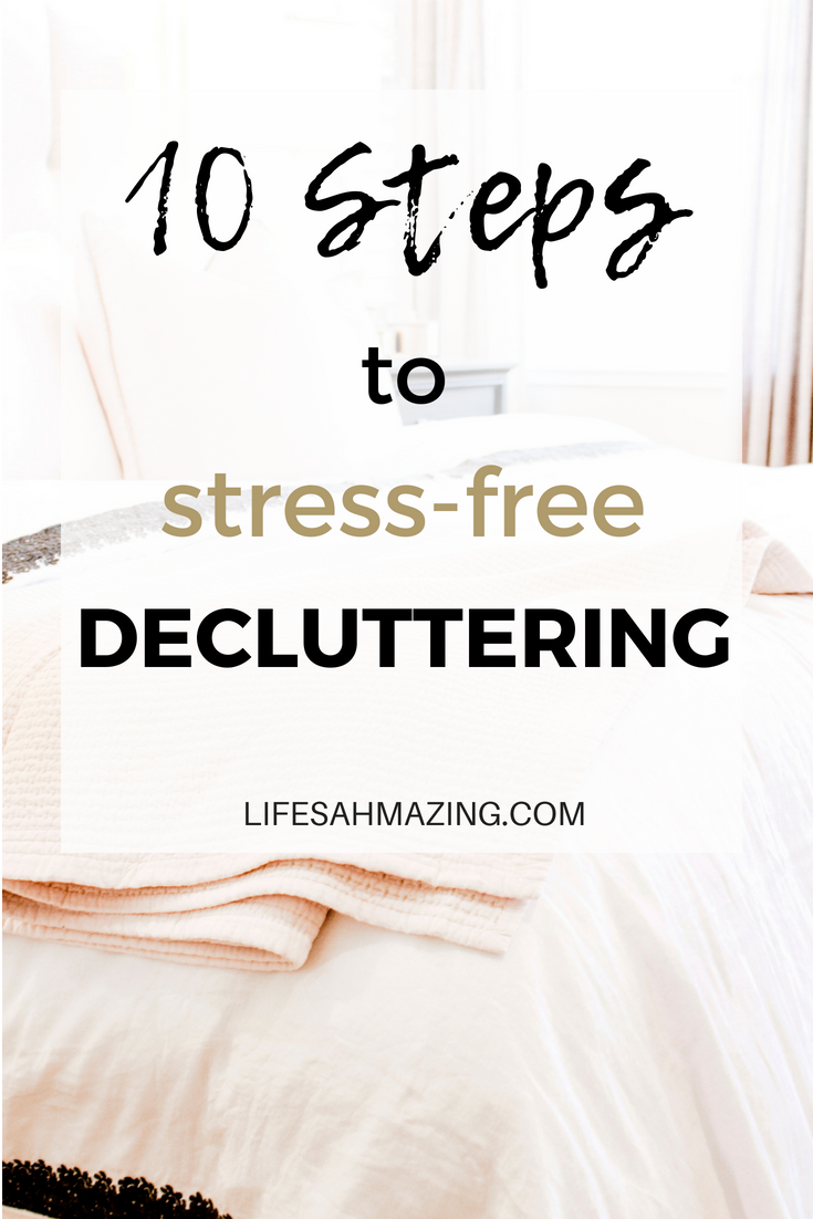 10 steps to stress-free decluttering