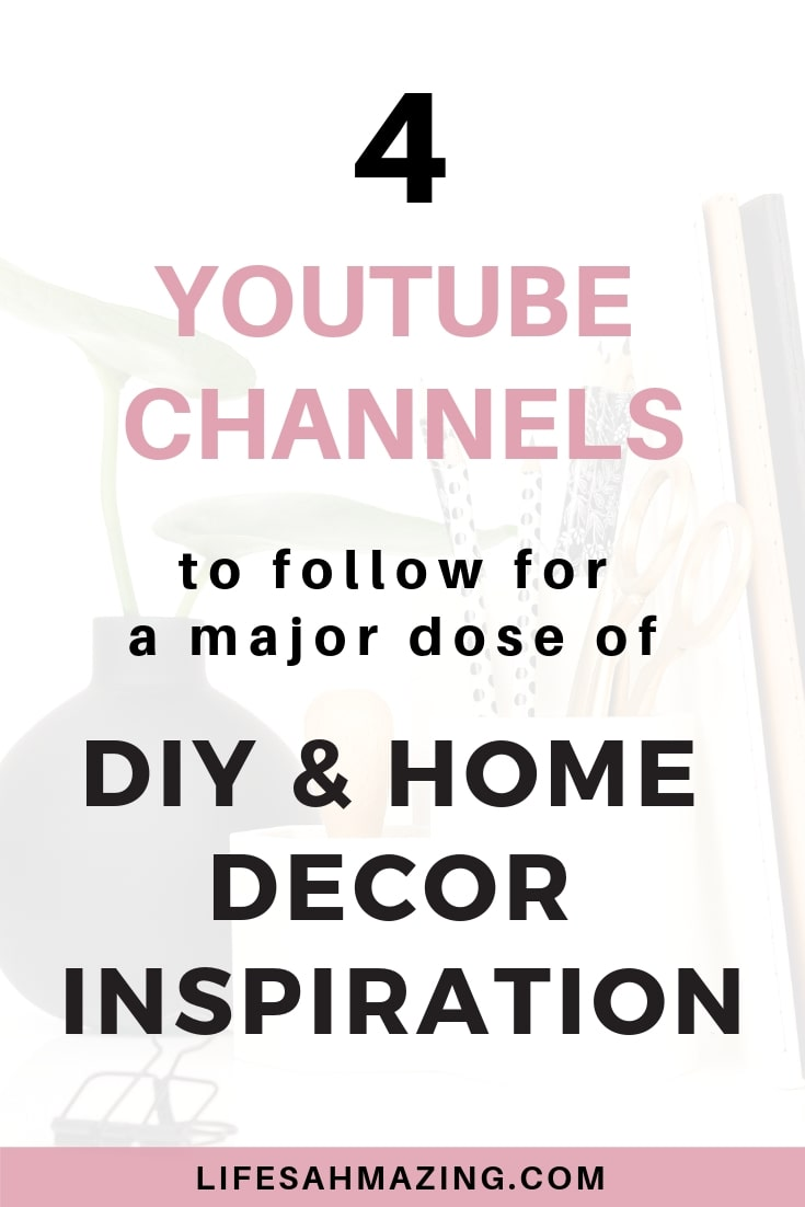 4 YouTube Channels to follow for Major DIY and Home Decor Inspiration. Get great ideas for #diyhomedecor, especially DIY home decor for apartments and small spaces