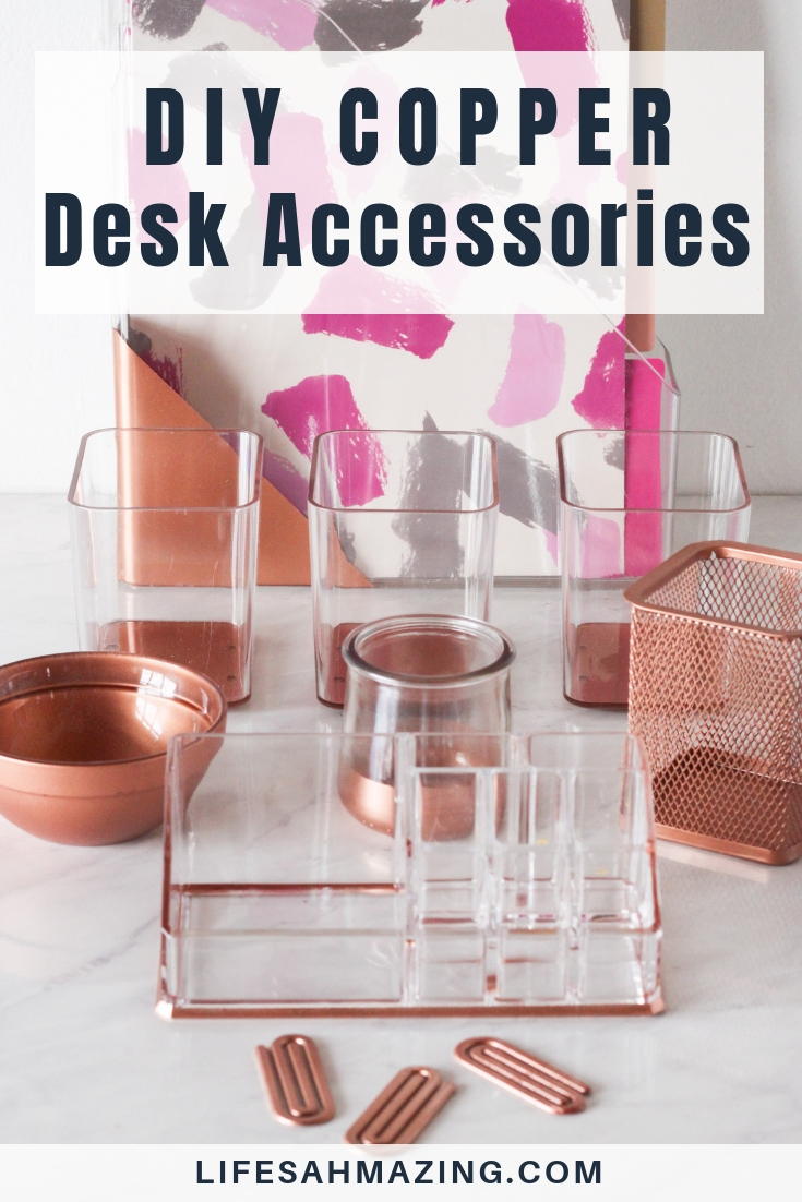 DIY Copper Desk Accessories for a chic and stylish feminine office and workspace: Give your existing desk supplies and accessories an instant chic upgrade with a can of copper spray paint.